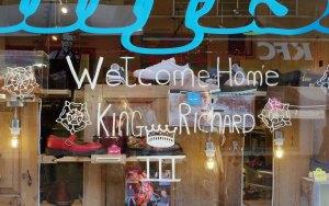 I'm sure Richard III would be delighted that the high street shoe shops of Leicester welcome him to his new home